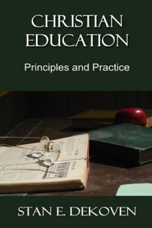 Christian Education: Principles and Practice