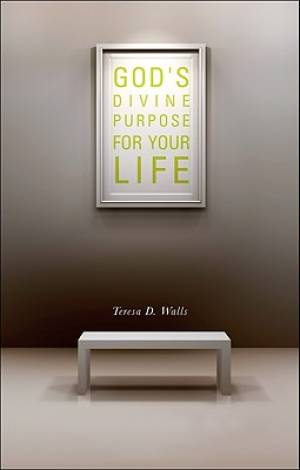 God's Divine Purpose for Your Life