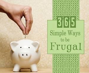 365 Simple Ways To Be Frugal