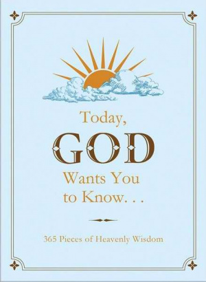 Today God Wants You To Know