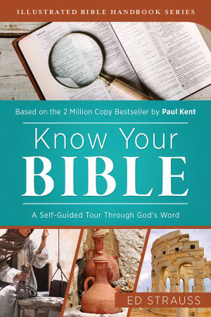 Know Your Bible - A Self-Guided Tour through God�s Word Paperback