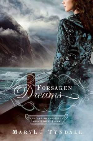 Forsaken Dreams