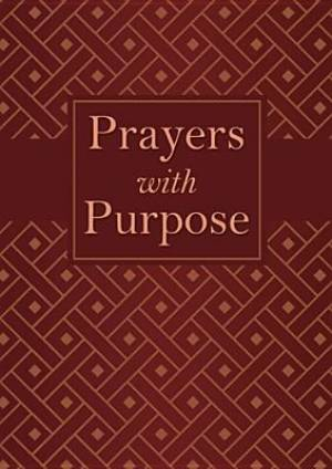 Prayers With Purpose
