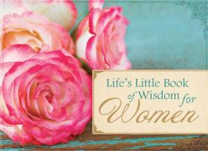 Life's Little Book Of Wisdom For Women