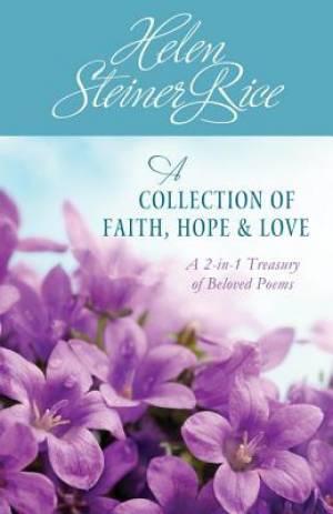 A Collection Of Faith, Hope, & Love