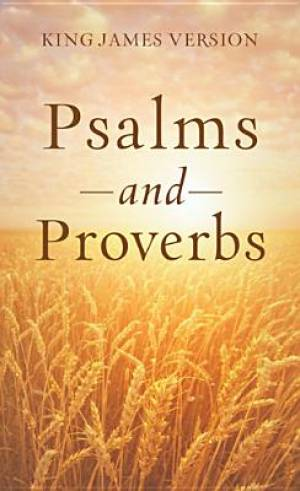 The Psalms & Proverbs
