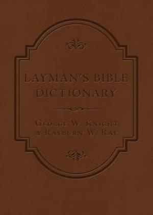 Layman's Bible Dictionary