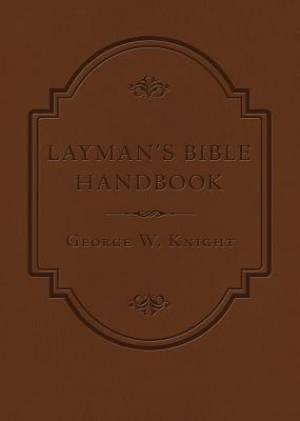Layman's Bible Handbook