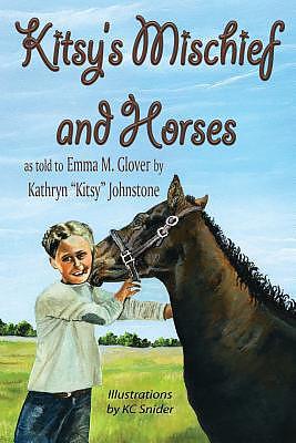 Kitsy's Mischief and Horses