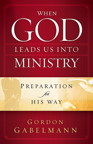 When God Leads Us Into Ministry Hb