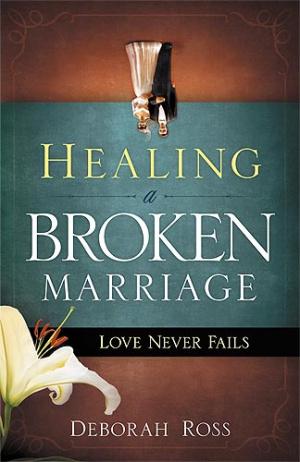 Healing A Broken Marriage Pb