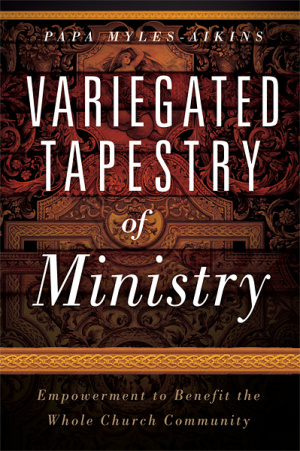 Variegated Tapestry of Ministry