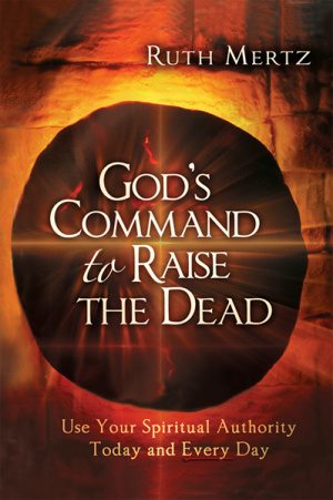 God's Command to Raise the Dead
