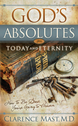 God's Absolutes for Today and Eternity