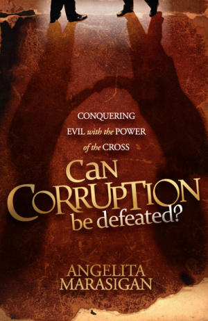 Can Corruption Be Defeated?