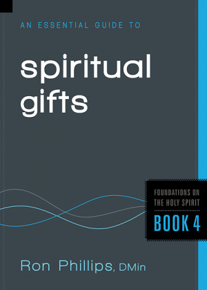 Essential Guide To Spiritual Gifts