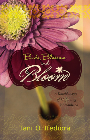 Buds, Blossoms and Bloom