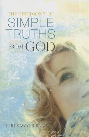 Testimony Of Simple Truths From God, The