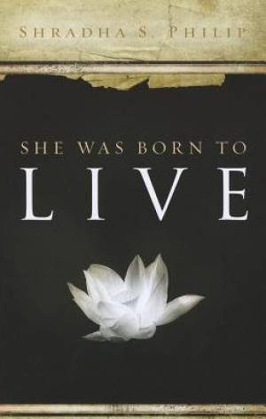 She Was Born to Live