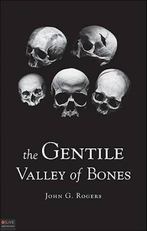 The Gentile Valley of Bones
