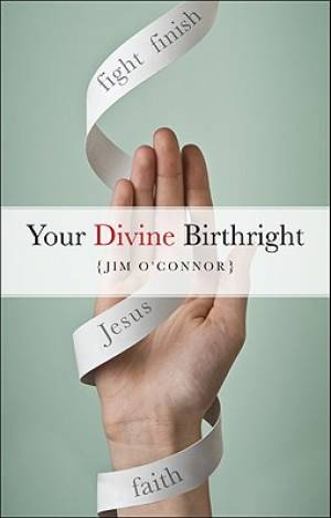 Your Divine Birthright