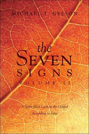 The Seven Signs, Volume II