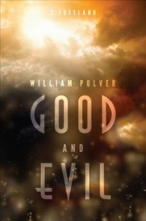 Good and Evil, Part Two