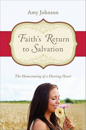 Faith's Return to Salvation