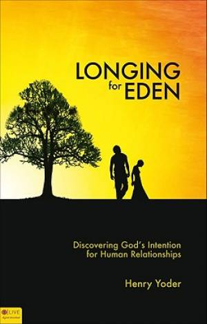 Longing for Eden