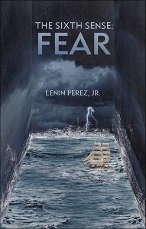 The Sixth Sense: Fear