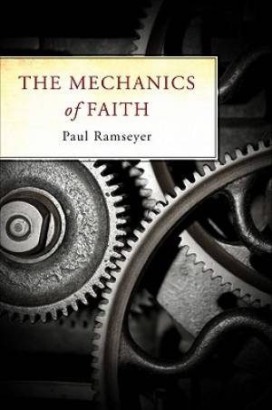 The Mechanics of Faith