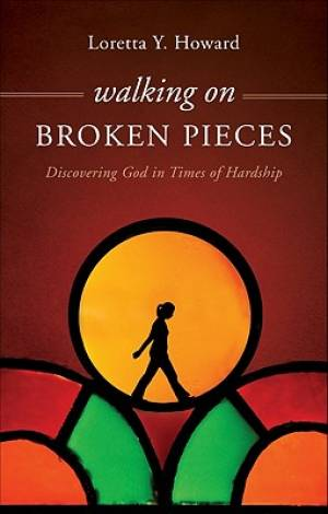 Walking on Broken Pieces