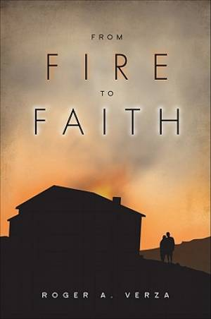 From Fire to Faith