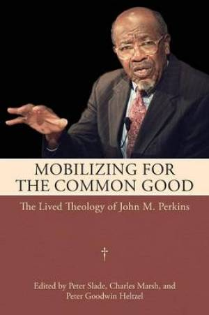 Mobilizing for the Common Good