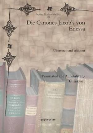 Die Canones Jacob's Von Edessa