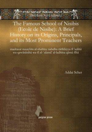The Famous School of Nisibis (Ecole de Nisibe)