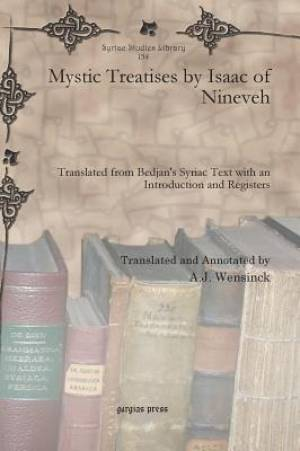 Mystic Treatises by Isaac of Nineveh