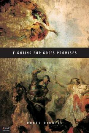 Fighting for God's Promises
