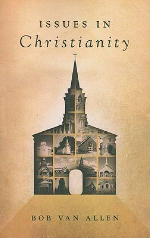 Issues in Christianity