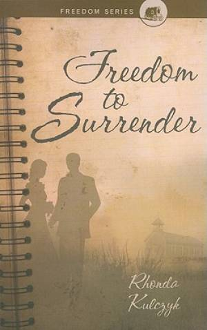 Freedom to Surrender