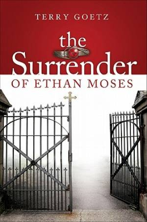 The Surrender of Ethan Moses