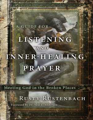 Guide To Listening And Inner Healing Pra