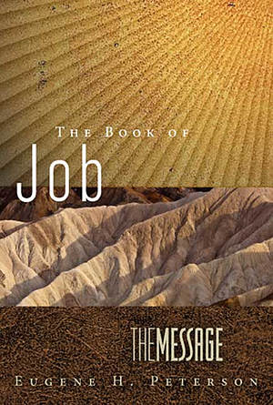 The Message: The Book of Job