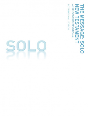The Message SOLO New Testament: Paperback