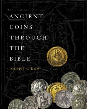 Ancient Coins Through the Bible