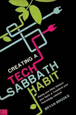 Creating a Tech Sabbath Habit
