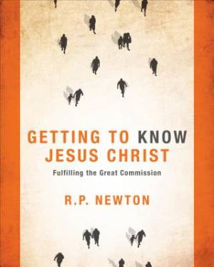 Getting to Know Jesus Christ