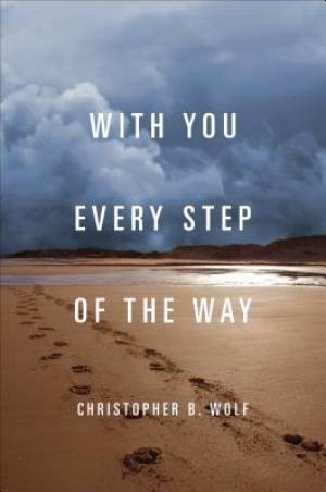With You Every Step of the Way
