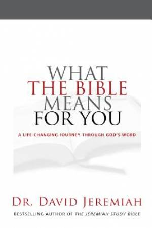 What The Bible Means For You