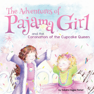 Pyjama Girl - Coronation Of The Cupcake Queen Jacketed Hardback